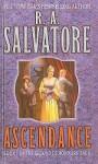 Ascendance (Second Demonwars Saga (Prebound)) - R.A. Salvatore