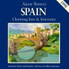 Karen Brown's Spain: Charming Inns and Itineraries - Cynthia Sauvage, Karen Brown, Ralph Kite, Clare Brown, Fodor's Travel Publications Inc., Barbara Tapp