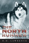 The North Runner - R.D. Lawrence, Max Finkelstein