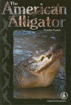 The American Alligator - Dorothy Brenner Francis