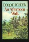 Afternoon Walk - Dorothy Eden