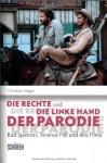 Die Rechte Und Die Linke Hand Der Parodie: Bud Spencer, Terence Hill Und Ihre Filme - Christian Heger