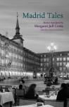Madrid Tales - Helen Constantine, Margaret Jull Costa