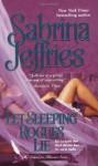 Let Sleeping Rogues Lie (School for Heiresses) - Sabrina Jeffries