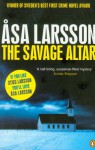 The Savage Altar - Åsa Larsson
