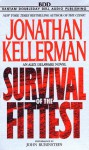 Survival Of The Fittest (Alex Delaware, #12) - Jonathan Kellerman, John Rubinstein