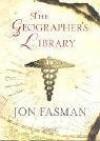 Geographer's Library - Jon Fasman