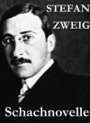 Schachnovelle (German Edition) - Stefan Zweig