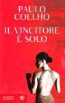 Il vincitore è solo - Rita Desti, Paulo Coelho