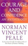 Courage And Confidence - Norman Vincent Peale
