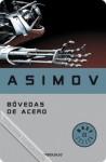 Bóvedas de acero - Isaac Asimov