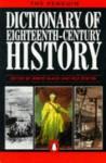 Dictionary of 18th-Century History, The Penguin - Jeremy Black, Roy Porter