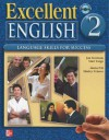 Excellent English Level 2 Student Power Pack (Student Book with Audio Highlights, Workbook Plus Interactive CD-ROM): Language Skills for Success - Jan Forstrom, Mari Vargo, Marta Pitt