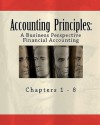 Accounting Principles: A Business Perspective, Financial Accounting (Chapters 1 - 8): An Open College Textbook - James Don Edwards, Roger H. Hermanson, Bill Buxton
