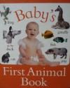 Baby's First Animal Book - Nicola Baxter