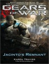 Gears of War: Jacinto's Remnant - Karen Traviss, David Colacci