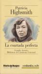 La Coartada Perfecta - Patricia Highsmith