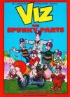 VIZ Comic - The Spunky Parts - Chris Donald