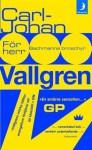 För herr Bachmanns broschyr - Carl-Johan Vallgren
