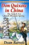 Don Quixote in China: The Search for Peach Blossom Spring - Dean Barrett