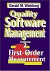 Quality Software Management: First-Order Measurement - Gerald M. Weinberg