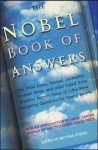 The Nobel Book of Answers: The Dalai Lama, Mikhail Gorbachev, Shimon Peres, and Other Nobel Prize Winners Answer Some of Life's Most Intriguing Questions for Young People - Bettina Stiekel, Paul de Angelis, Elisabeth Kaestner, Various, Jimmy Carter