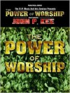 John P. Kee: The Power of Worship - John P. Kee