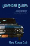 Lowrider Blues - Marie Cash