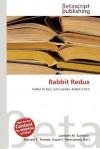 Rabbit Redux - Lambert M. Surhone, Mariam T. Tennoe, Susan F. Henssonow