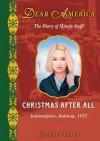 Dear America: Christmas After All - Kathryn Lasky