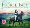 The Horse Boy (Audiocd) - Rupert Isaacson
