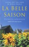 La Belle Saison - Patricia Atkinson