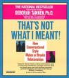 That's Not What I Meant - Deborah Tannen