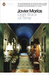 Dark Back of Time (Penguin Modern Classics) - Javier Marías, Esther Allen