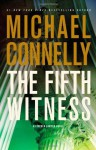 The Fifth Witness (A Lincoln Lawyer Novel) - Michael Connelly