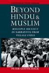 Beyond Hindu and Muslim: Multiple Identity in Narratives from Village India - Peter Gottschalk, Wendy Doniger