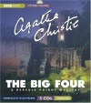 The Big Four: A Hercule Poirot Mystery - Hugh Fraser, Andrew Hussey, Agatha Christie