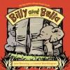 Billy and Bella - Jane Bowring, Leonie Worthington