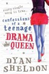 Confessions Of A Teenage Drama Queen - Dyan Sheldon