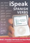 iSpeak Spanish Verbs (MP3 CD + Guide) (Ispeak Audio Phrasebook) - Alex Chapin