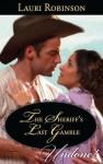The Sheriff's Last Gamble - Lauri Robinson