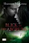 Blick in den Abgrund (German Edition) - Shannon McKenna, Patricia Woitynek