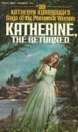 Katherine, the Returned - Katheryn Kimbrough