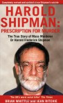 Harold Shipman - Prescription for Murder - Brian Whittle, Jean Ritchie