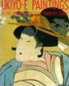 Ukiyo-e Paintings In The British Museum - Timothy Clark