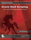 Oracle Shell Scripting: Linux and UNIX Programming for Oracle - Jon Emmons, Donald K. Burleson