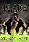 The Way of the Blade - Stuart Jaffe