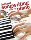 Instant Songwriting With The Piano - Charles Segal