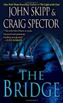 The Bridge - John Skipp, Craig Spector