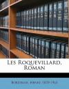 Les Roquevillard, Roman - Henry Bordeaux